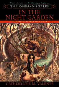 In the Night Garden - The Orphan's Tales vol. 1