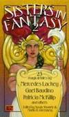 Sisters In Fantasy 2: 23 Magical Tales