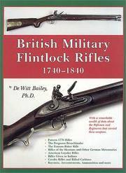 British Military Flintlock Rifles 1740 - 1840