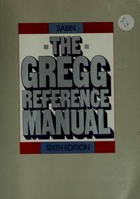 The Gregg Reference Manual [Paperback] William A. Sabin
