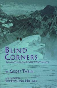 Blind Corners: Adventures on Seven Continents