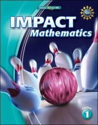 IMPACT Mathematics, Course 1, Student Edition (ELC: IMPACT MATH)