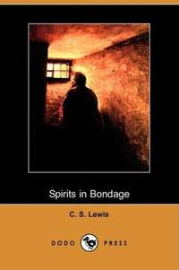 image of Spirits in Bondage (Dodo Press)