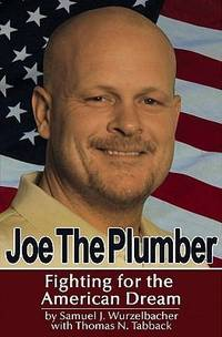 Joe the Plumber: Fighting for the American Dream (Signed)