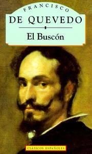 El buscon (Clasicos Espanoles)