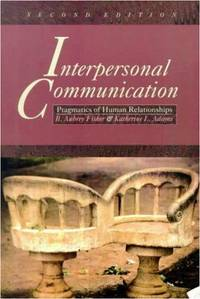 Interpersonal Communication: Pragmatics of Human Relationships