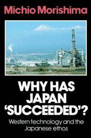 "Why Has Japan ""Succeeded""?: Western Technology and the Japanese Ethos"