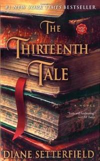 The Thirteenth Tale: A Novel by  Diane Setterfield - Paperback - Later printing - 2006 - from Miles Books (SKU: NA179)