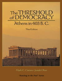Threshold of Democracy: Athens in 403 B.C. (Reacting to the Past) by  Mark C Carnes - Paperback - 2004-11-02 - from Campus Bookstore (SKU: mon0000006200)