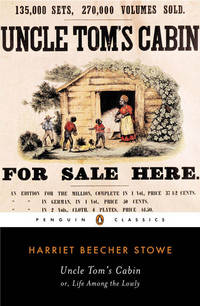 Uncle Tom's Cabin (The Penguin American Library) by Stowe, Harriet Beecher - 1981