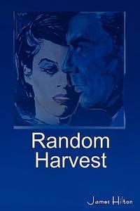 Random Harvest - James Hilton - 1st American Edition