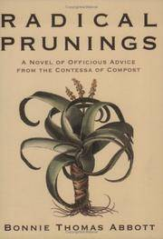 Radical Prunings: Officious Advice From The Contessa Of Compost