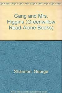 The Gang and Mrs. Higgins (Greenwillow Read-Alone Books)