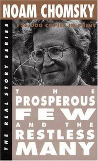 The  Prosperous Few and the Restless Many (The Real Story Series)