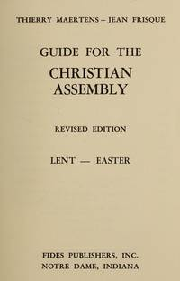 Guide for the Christian Assembly: Lent--Easter (3)