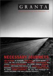 Granta, No. 73: Necessary Journeys (Spring, 2001)