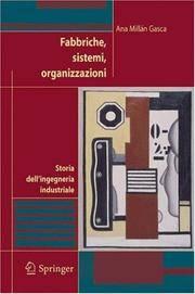 Fabbriche, sistemi, organizzazioni: Storia dell'ingegneria industriale (Italian Edition)