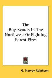 Boy Scouts In the Northwest or Fighting Forest Fires