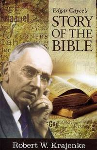 EDGAR CAYCES STORY OF THE BIBLE