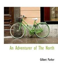 An Adventurer Of the North