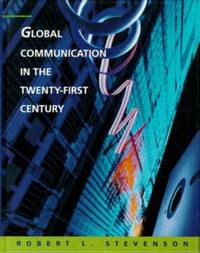 image of Global Communication in the Twenty-First Century