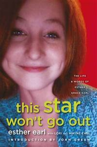 image of This Star Won't Go Out : The Life and Words of Esther Grace Earl