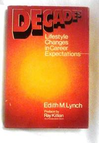 Decades--Lifestyle Changes in Career Expectations