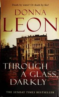 Through a Glass, Darkly by Donna Leon - Paperback - 2007 - from Anybook Ltd (SKU: 5710994)