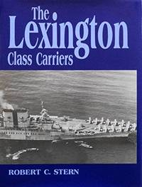 The Lexington Class Carriers