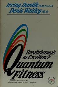 Quantum Fitness: Breakthrough to Excellence