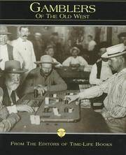 The Gamblers of the Old West, From the Editors of Time-Life Books