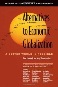 Alternative to Economice Globalization Second Edition Updated and Expanded