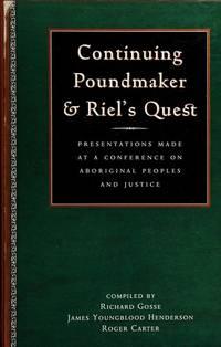 Continuing Poundmaker & Riels Quest