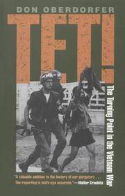 image of Tet!: The Turning Point in the Vietnam War