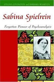 SABINA SPIELREIN Forgotten Pioneer of Psychoanalysis