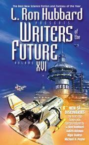 L. Ron Hubbard Presents Writers of the Future Vol. 16