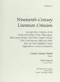 NCLC: NINETEENTH-CENTURY LITERARY CRITICISM; Volume 3. Excerpts from criticism of the works of...
