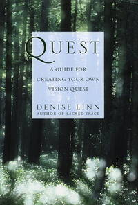 Quest a guide for creating your own vision quest