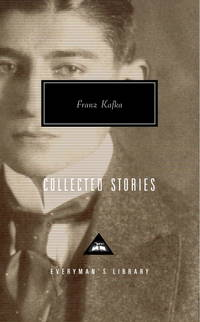 Collected Stories : Everyman's Library (Kafka)