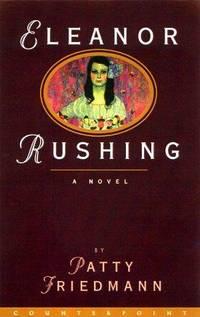 Eleanor Rushing: A Novel