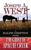 image of The Ghost of Apache Creek: A Ralph Compton Novel (Center Point Premier Western (Large Print))