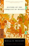 image of History of the Conquest of Mexico (Modern Library Classics)