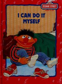 I Can Do It Myself (Sesame Street Book Club)