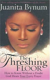 image of The Threshing Floor: The Secrets of Getting God's Attention When You Pray
