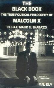 The Black Book: The True Political Philosophy of Malcolm X