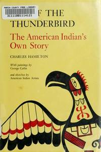 Cry of the Thunderbird:  The American Indian's Own Story.