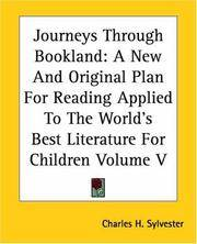 image of Journeys Through Bookland: A New And Original Plan For Reading Applied To The World's Best Literature For Children Volume V