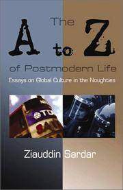 The A to Z of Postmodern Life: Essays on Global Culture in the Noughties