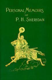 Personal Memoirs of P.H. Sheridan: General United States Army, Vol 2