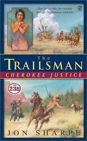 Cherokee Justice (The Trailsman #238)
